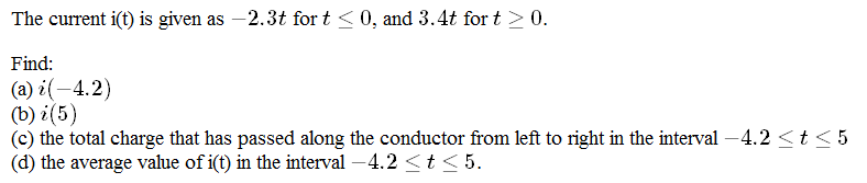 The current i(t) is given as -2.3t for t 0?, and