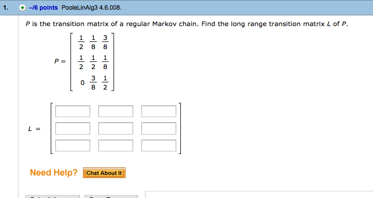 question p is the transition matrix of a regular markov chain find the long range transition matrix l of p