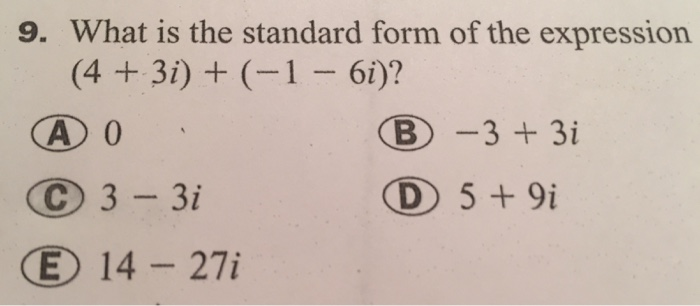 Solved What Is The Standard Form Of The Expression 4 3