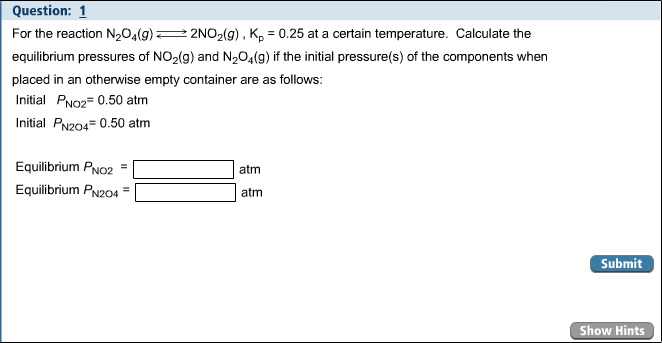 For the reaction N1O2(g) 2NO2(g), Kp = 0.25 at a