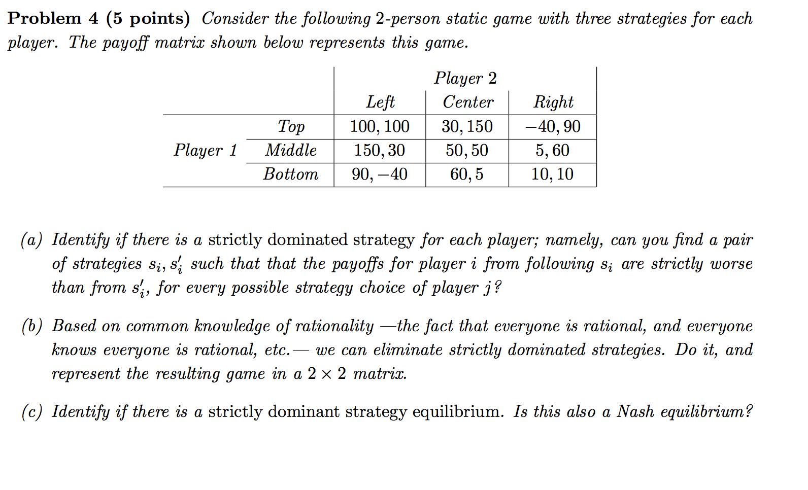 how to find equilibrium if there is no dominated strategies