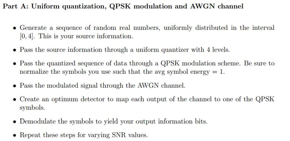 Solved Uniform Quantization Qpsk Modulation And Awgn Cha