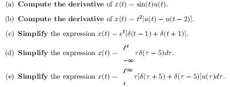 Compute the derivative of x(t) =sin(t)mu(t). Comp