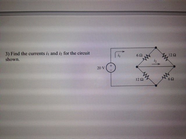 Find the currents i1 and i2 for the circuit shown.