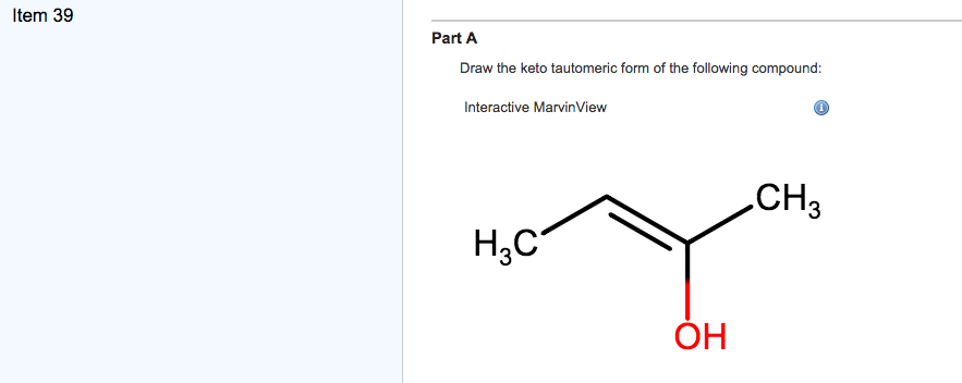 Part A Draw The Keto Tautomeric Form Of The Follow... | Chegg.com