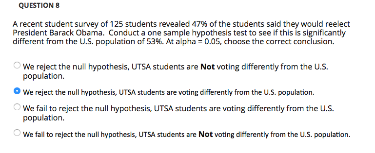 QUESTION 8 A Recent Student Survey Of 125 Students Revealed 47% Of The  Students Said