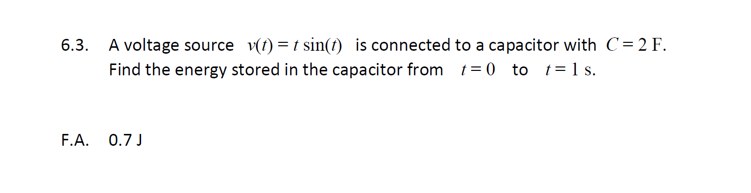 A voltage source v(t) = tsin(t) is connected to a