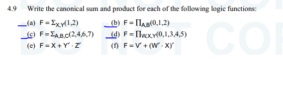 Write the canonical sum and product for each of th