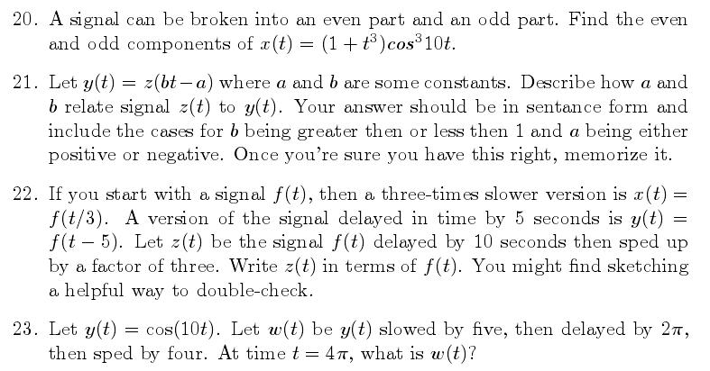 A signal can be broken into an even part and an od