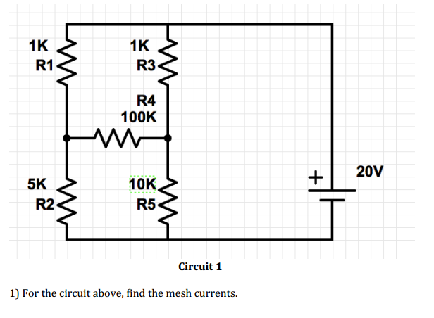 Circuit 1 For the circuit above, find the mesh