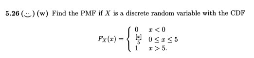 Find the PMF if X is a discrete random variable wi