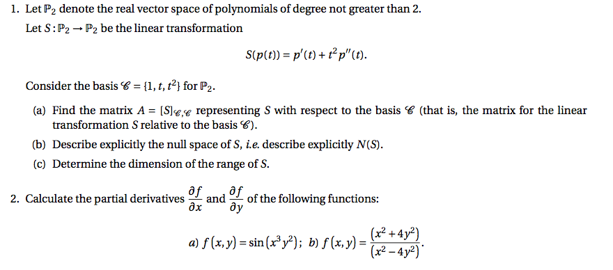Let P 2 Denote The Real Vector Space Of Polynomial