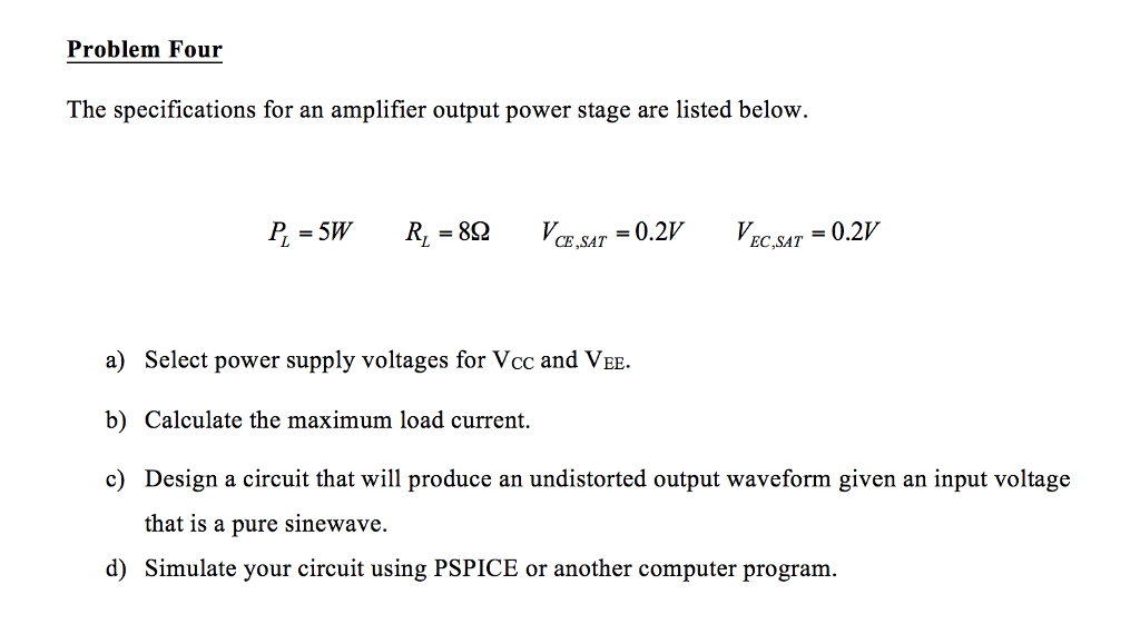 Solved: Problem Four The Specifications For An Amplifier O ...