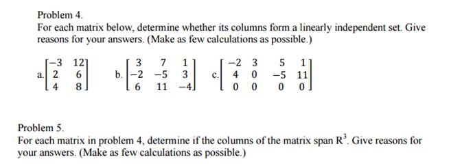 For Each Matrix Below, Determine Whether Its Colum... | Chegg.com