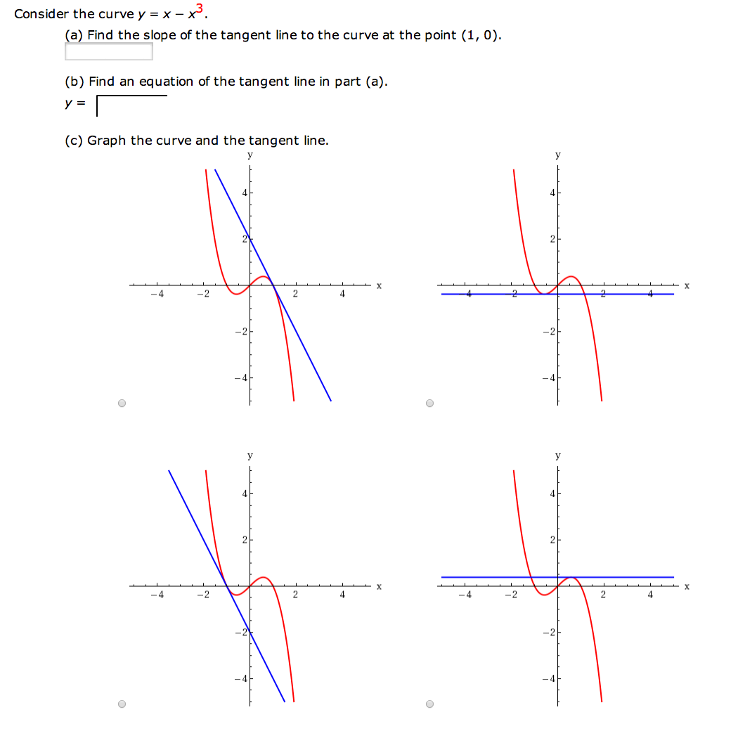 Question: Consider The Curve Y = X  X3 Find The Slope Of