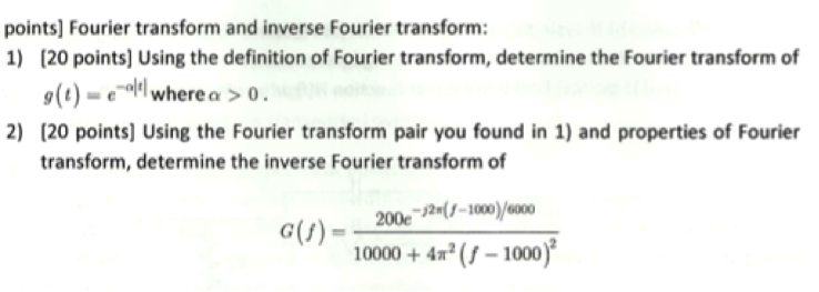 Using the definition of Fourier transform, determi