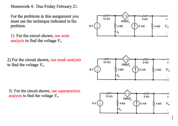 Due Friday February 21. For the problems in this