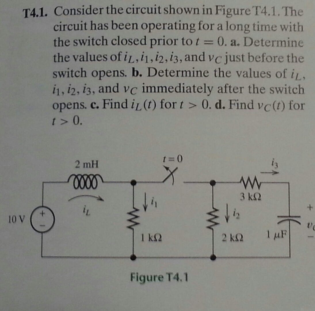Consider the circuit shown in FigureT4.1. The circ