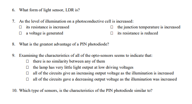 6. What Form Of Light Sensor, LDR Is? 7. As The Le... | Chegg.com