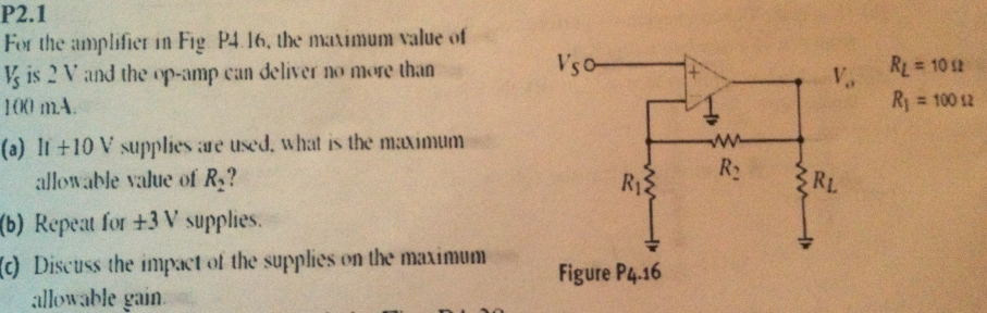 For the amplifier in Fig P4. 16, the maximum value