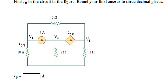 Find i0 in the circuit in the figure. Round your f