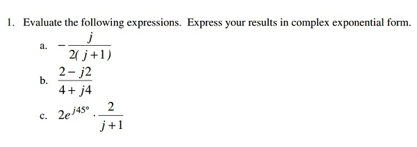 Evaluate the following expressions. Express your r