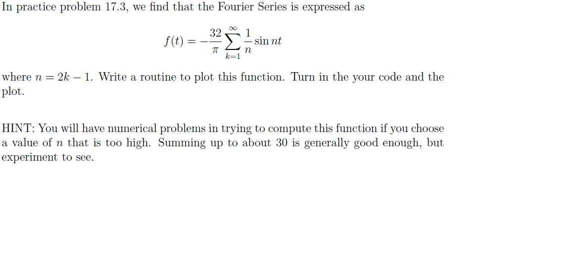 In practice problem 17.3, we find that the Fourier