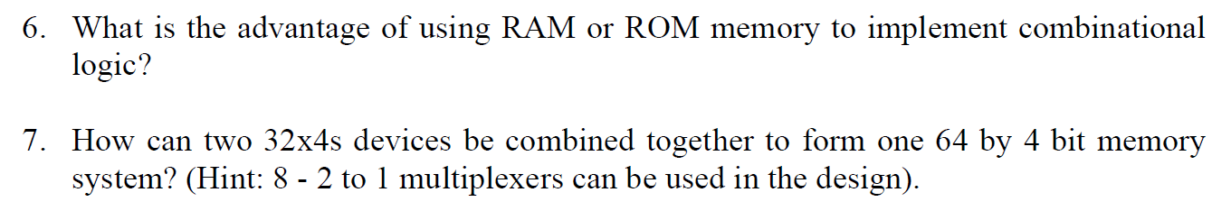 What is the advantage of using RAM or ROM memory t