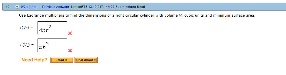 Use lagrange multipliers to find the dimensions of chegg lagrange multipliers to find the dimensions of a right circular cylinder with volume v0 cubic units and minimum surface area rv04pir2 hv0pih2 ccuart Choice Image