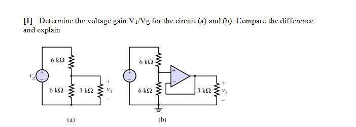 Determine the voltage gain V1/Vg for the circuit (