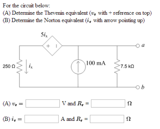 For the circuit below: Determine the Thevenin equ