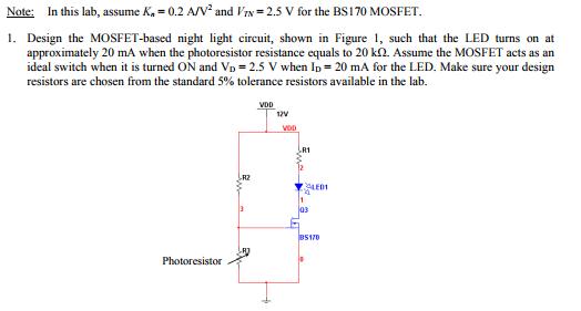 Solved: Note: In This Lab, Assume K,一0.2 AV And Vin-2.5 V ...