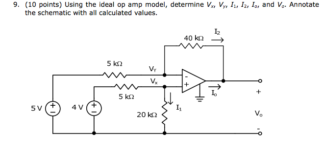 Using the ideal op amp model, determine Vx, Vy, I1