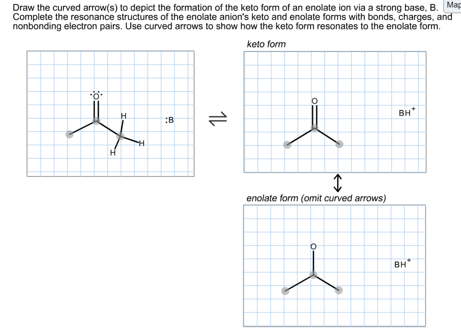 Draw The Curved Arrow(s) To Depict The Formation O