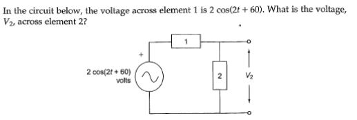 In the circuit below , the voltage across element