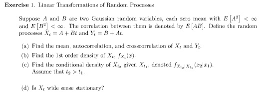 Linear Transformations of Random Processes Suppos