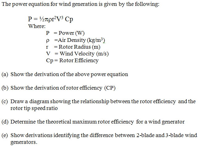 The power equation for wind generation is give by