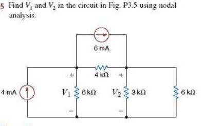 Find V, and V1 in the circuit in Fig. P3.5 using n