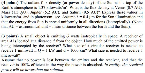 The radiant flux density (or power density) of the