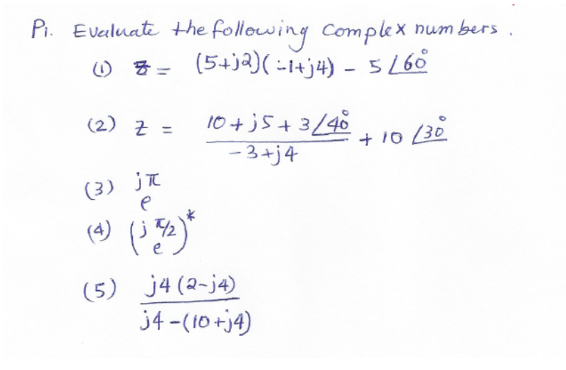 Evaluate the following complex numbers.