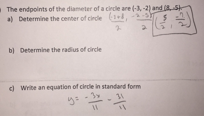 Solved The Endpoints Of The Diameter Of A Circle Are 3