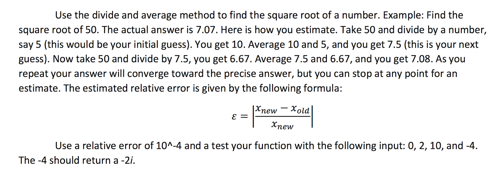 Solved: Use The Divide And Average Method To Find The Squa ...