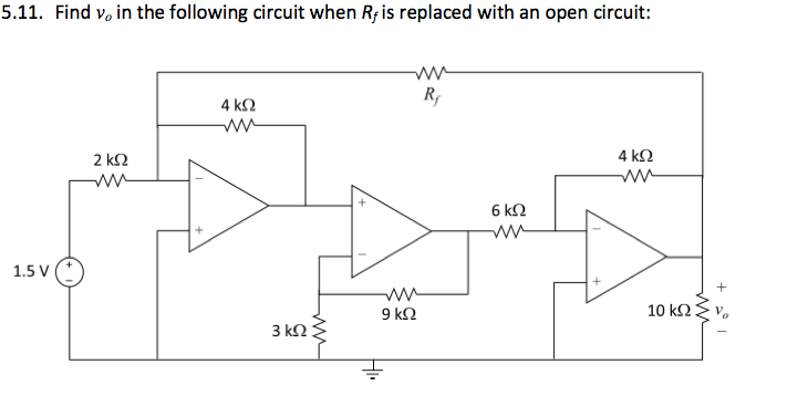 Find vo in the following circuit when Rf is replac