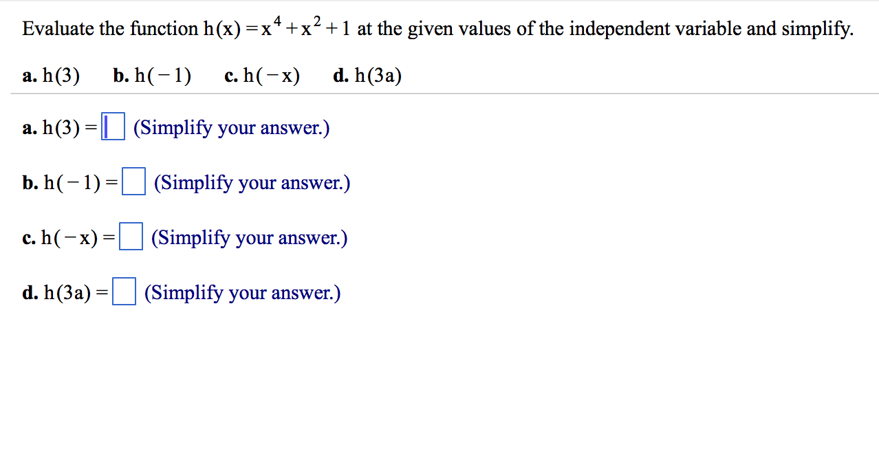 Evaluate The Function H (x) = X^4 + X^2 + 1 At The... | Chegg.com