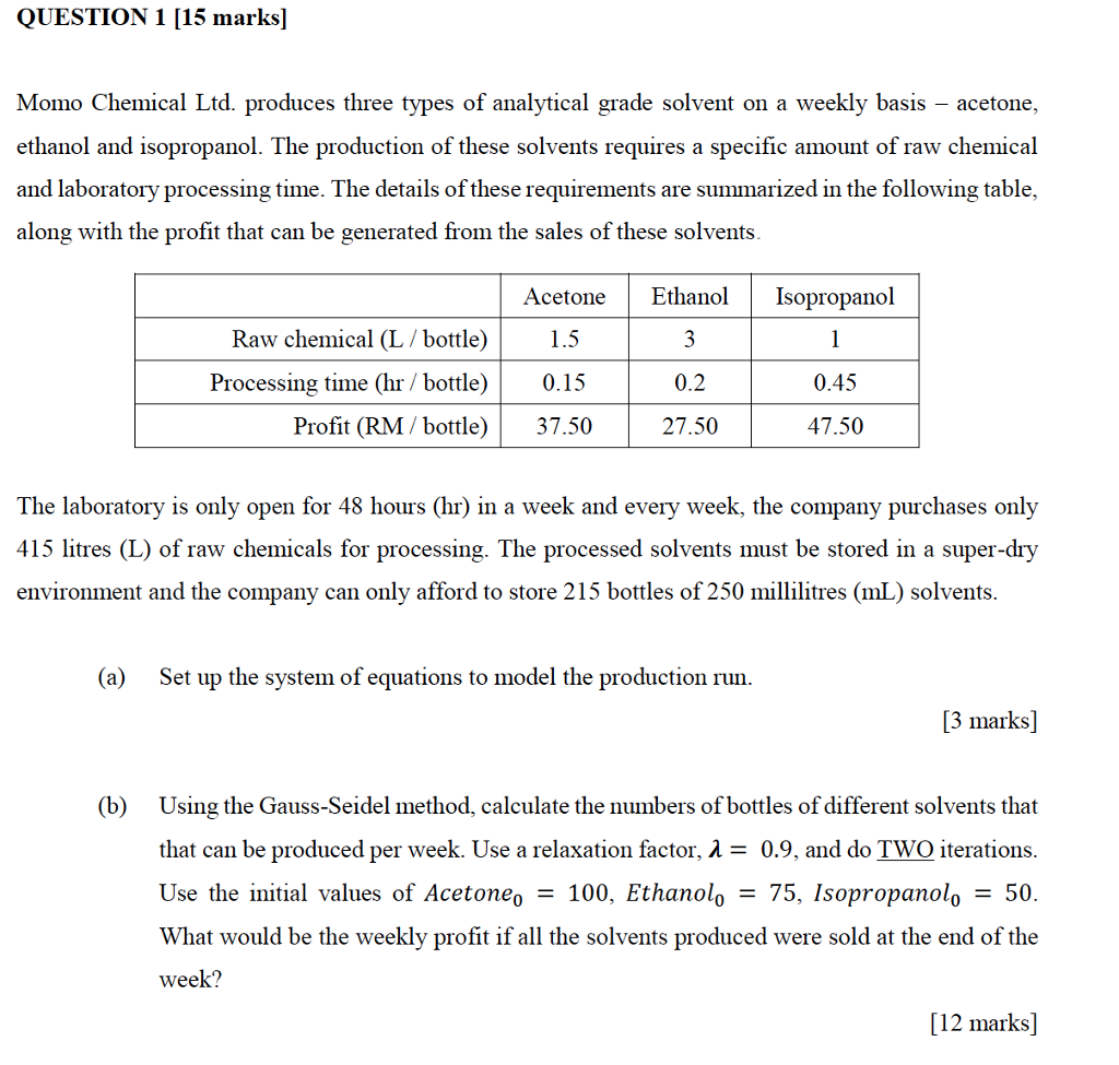 QUESTION 1 [15 marks] Momo Chemical Ltd. produces three types of analytical grade  sc 1 st  Chegg & Solved: Momo Chemical Ltd. Produces Three Types Of Analyti ...