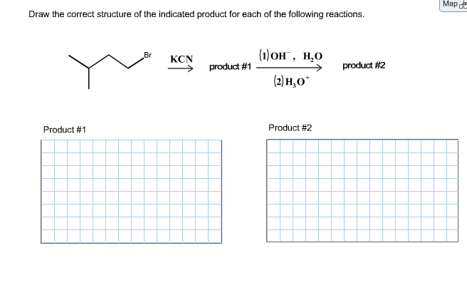 Draw the correct structure of the indicated produc