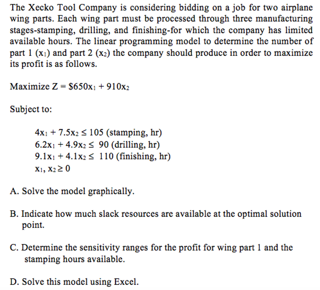 Question: The Xecko Tool Company Is Considering Bidding On A Job For Two Airplane  Wing Parts. Each Wing Par.