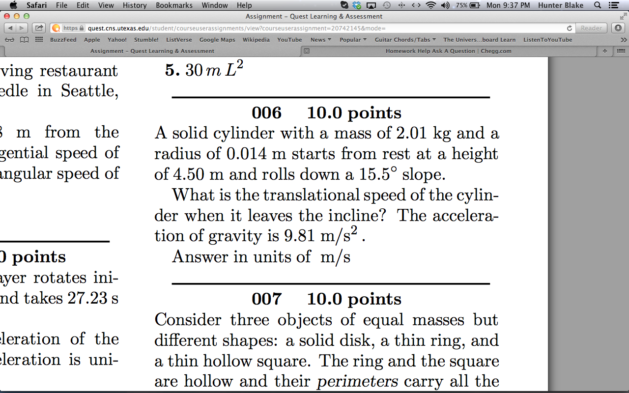 006 10.0 points A solid cylinder with a mass of 2