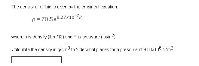 density equation. image for the density of a fluid is given by empirical equation: p \u003d equation