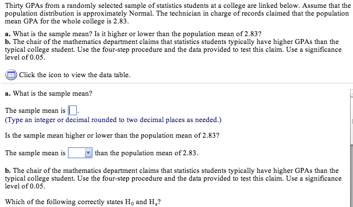 thirty gpas from a randomly selected sample of sta com question thirty gpas from a randomly selected sample of statistics students at a college are linked below